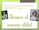 Stop Summer Slide: Encouraging Students to Keep Learning o