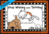 Stop Tattling and Whining Freebie