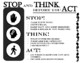 Stop, Think, Act Poster