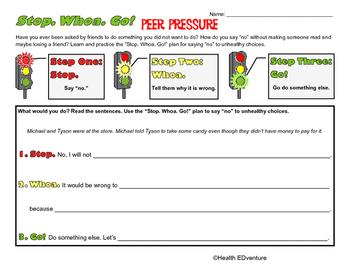 Stop Whoa Go!: Peer Pressure