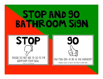 Stop and Go Bathroom Signs