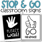 Stop and Go Classroom Signs