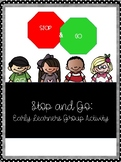 Stop and Go: Group Activity for Early Learners