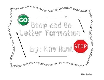 Stop and Go Letter Formation/Handwriting Free