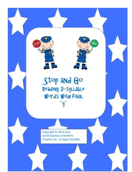 "Stop and Go - Reading 2-Syllable Words with Final ""y"""