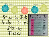 Stop and Jot Anchor Chart