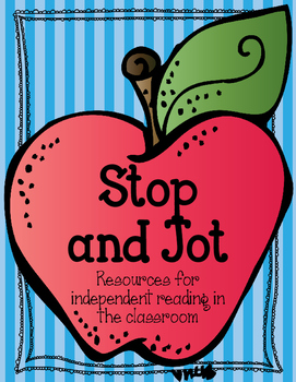 Stop and Jot Independent Reading Resources