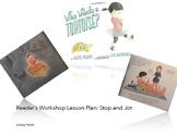 Stop and Jot: Reader's Workshop
