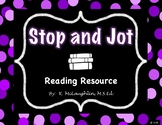 Stop and Jot {Reading Resource}