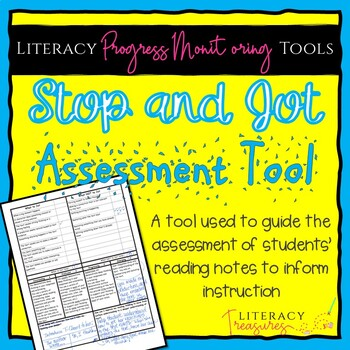 Stop and Jot to Show Reading Thinking Assessment Tool