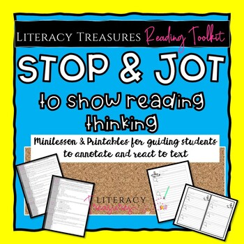 Stop & Jot to Show Reading Comprehension & Thinking Minilessons--Reading Toolkit