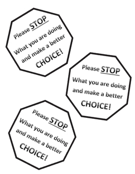 Stop and Make a Better Choice