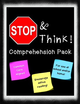 Stop and Think - Active Reading Comprehension Pack (Common Core Aligned)