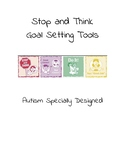 Stop and Think Goal Setting Tools