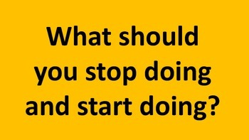 Stop and start doing exercise