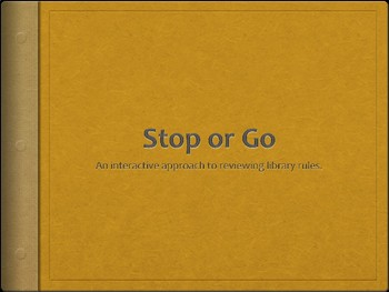 Stop or Go: Library Rules