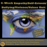 Bullying, Empathy and Self Esteem Lessons: Invaluable 4-We