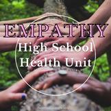 Empathy Teen Health Unit: Bullying and Self Esteem Lessons