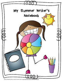 Stop the SUMMER SLIDE with WRITING!  Tips for Keeping Writer's Notebooks