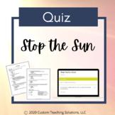 Stop the Sun Quiz