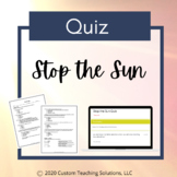Stop the Sun Quiz - PDF & Google - Distance Learning