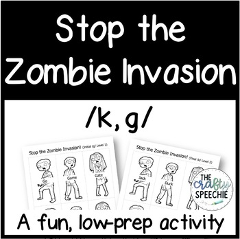 Stop the Zombie Invasion: An Articulation Activity for /k, g/
