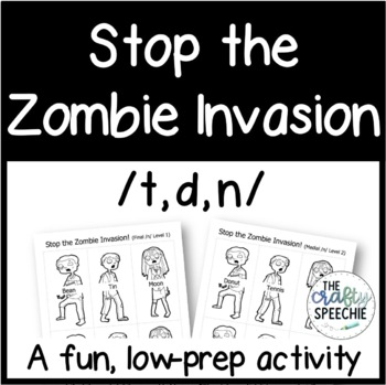Stop the Zombie Invasion: An Articulation Activity for /t, d, n/