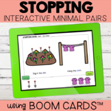 Stopping Interactive Minimal Pairs | Boom Cards™ | Distanc