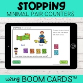 Stopping Minimal Pair Counters | Boom Cards™ | Distance Learning