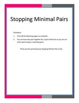 Stopping Minimal Pairs