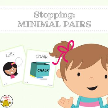 Stopping:  Minimal Pairs