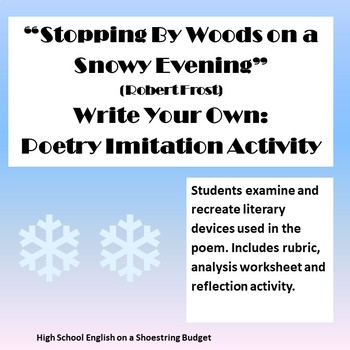 Stopping by Woods Write Your Own (Expanded) Poetry Project (Robert Frost)