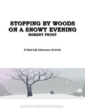 Stopping by Woods on a Snowy Evening Mad  Lib Inference Activity