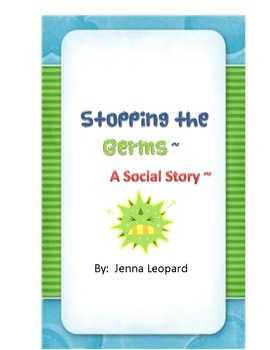 Stopping the Germs ~ A Social Story