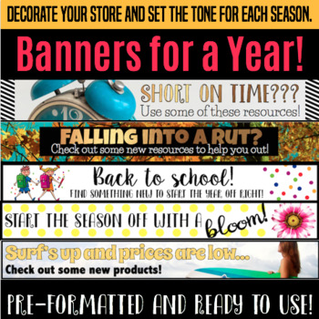 Store Banners For a Year and Ready to Use!  28 In All!