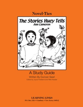 Stories Huey Tells - Novel-Ties Study Guide