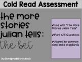 More Stories Julian Tells Cold Read Assessment
