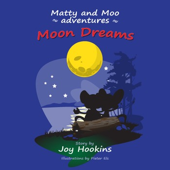 Stories : Matty and Moo Friendship Adventures : Moon Dreams