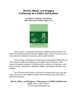 Stories, Music, and Imagery; A Doorway to a Child´s Self-Esteem