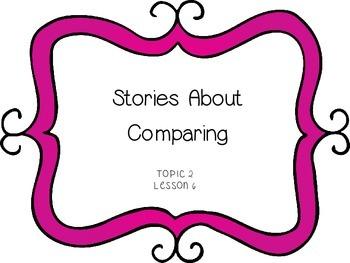 Stories about Comparing -First Grade enVision Math