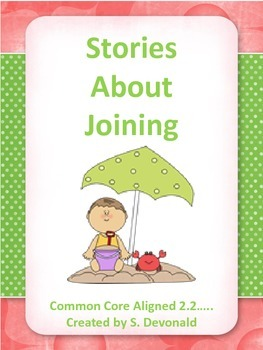 Addition Word Problems: Stories about Joining