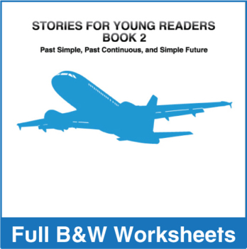 Stories for Young Readers, Book 2 - Full BW Textbook
