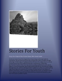Stories for Youth  45 Original Non-Fiction Essays with Study Guides