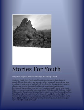 Stories for Youth  45 Original Non-Fiction Essays with Stu