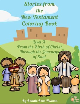Stories from the New Testament Coloring Book-Level A