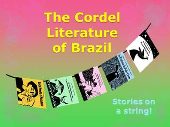 Stories on a String: An Adventure in Cordel Literature (Art and Literacy)