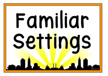 Stories with Familiar Settings
