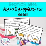 Stories with Visual Supports for Retell