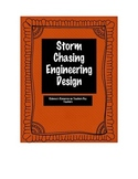 Storm Chasing Engineering Design:  Integrate Severe Weather and Engineering