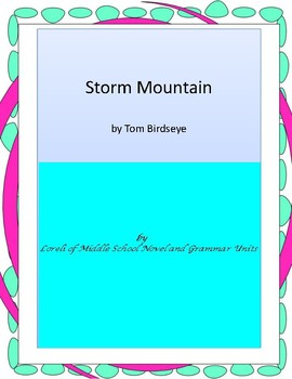 Storm Mountain Literature and Grammar Unit